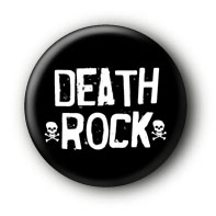 Death Rock Button Badge