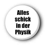 Alles schick in der Physik Button