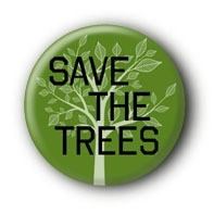 Save the trees Button Badge
