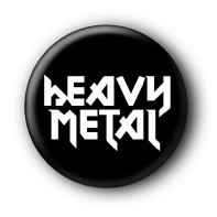 Heavy Metal Button Badge #2