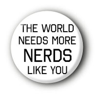 The world need more Nerds Button