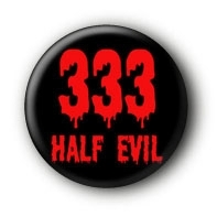 333 Half Evil Button Ansteckbutton