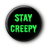 Stay Creepy Button Ansteckbutton