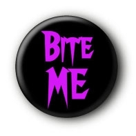 Bite me Button Ansteckbutton #2